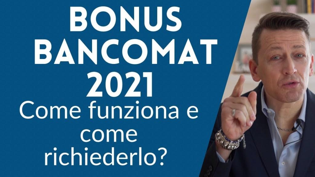 Bonus bancomat 2021, come funziona e come richiederlo?