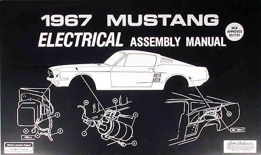 1967 ford mustang electrical assembly manual reprint