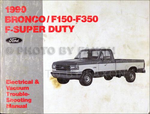 1990 ford pickup truck original electrical  vacuum troubleshooting manual  bronco f150 f250 f350