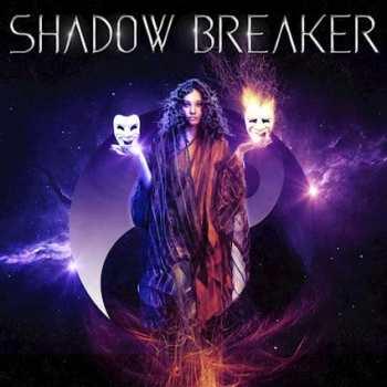 SHADOW BREAKER - Shadow Breaker (January 24, 2020)
