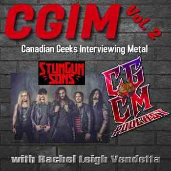STUNGUN SONS Interview - Rachel Leigh Vendetta (CGIM #2)