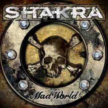SHAKRA - Mad World (Album Review)