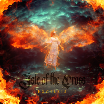 ISLE OF THE CROSS - Excelsis (Album Review)