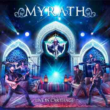 MYRATH - Live in Carthage (April 17, 2020)