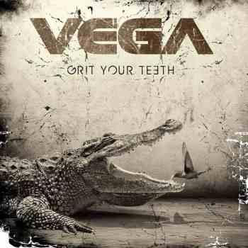 VEGA - Grit Your Teeth (June 12, 2020)