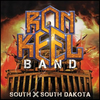 RON KEEL BAND - South X South Dakota (Album Review)