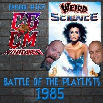 Episode 107 Battle Of The Playlists 1985