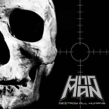 HITTMAN - Destroy All Humans (September 25, 2020)