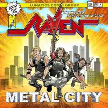 RAVEN - Metal City (September 18, 2020)