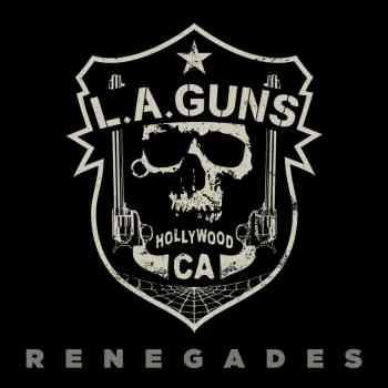 L.A. GUNS - Renegades (November 13, 2020)