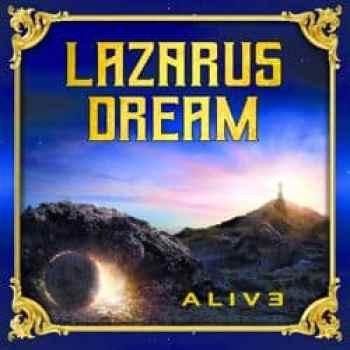 LAZARUS DREAM - Alive (Album Review)