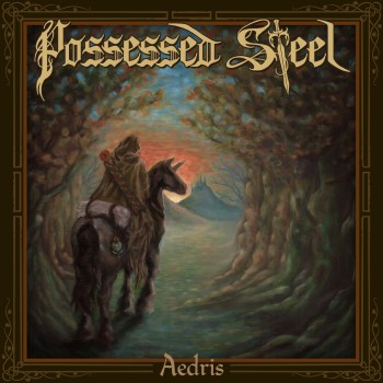 POSSESSED STEEL - Aedris (November 30, 2020)