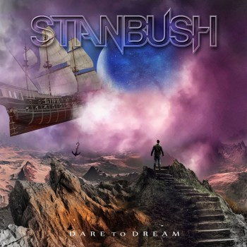 STAN BUSH - Dare to Dream (November 20, 2020)