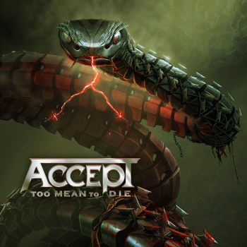 ACCEPT - Too Mean To Die (January 15, 2021)