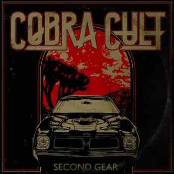 COBRA CULT - Second Gear (March 5, 2021)