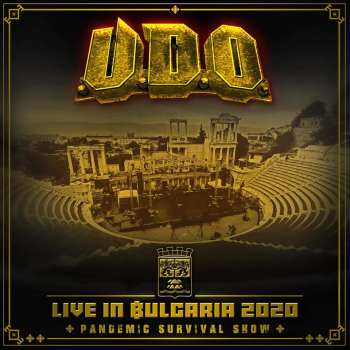 U.D.O. - Live In Bulgaria 2020-Pandemic Survival Show (March 19, 2021)