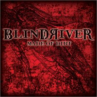 Blind River: Made Of Dirt