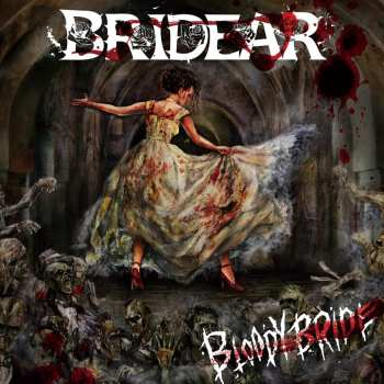 BRIDEAR - Bloody Bride (April 14, 2021)
