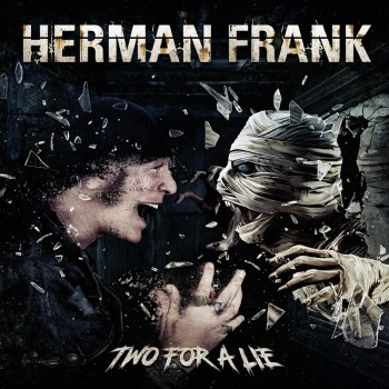 HERMAN FRANK - Two For A Lie (May 21, 2021)