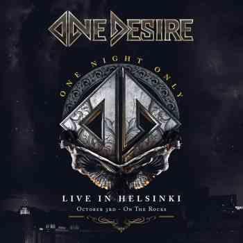 ONE DESIRE - One Night Only - Live In Helsinki (June 11, 2021)