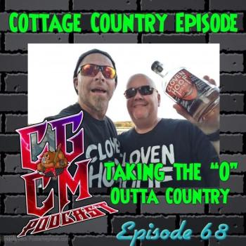 CGCM Podcast EP#68-Cottage Country
