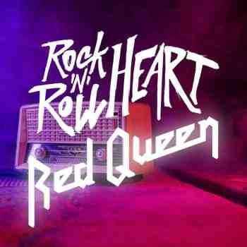 RED QUEEN - Rock 'N' Roll Heart (Album Review)