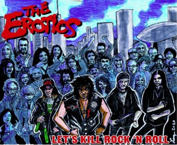 THE EROTICS - Lets Kill Rock and Roll (Album Review)