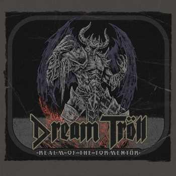 DREAM TROLL- Realm of the Tormentor (Album Review)