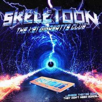 SKELETOON - The 1.21 Gigawatts Club (October 15, 2021)