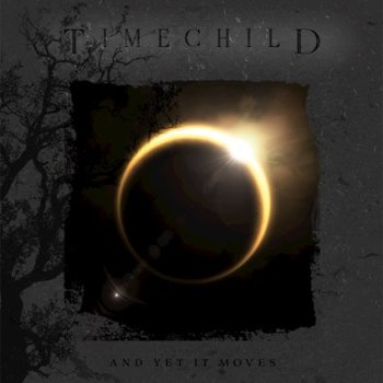 TIMECHILD - And Yet It Moves (November 12, 2021)