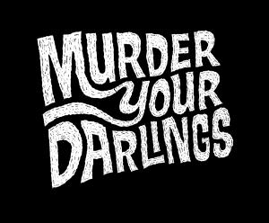 murder darlings quote