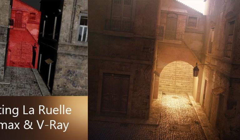 Lighting La Ruelle 3ds max & V-Ray