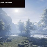 Unreal Engine 4 - Landscape Tutorial