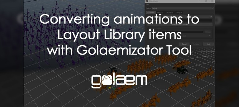 Converting Animations to Layout Library Items Using Golaem in Maya