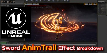 Unreal Engine | Sword AnimTrail Effect Breakdown