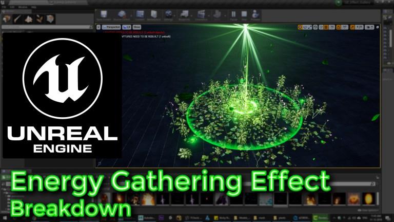 Unreal Engine   Energy Gathering Effect Breakdown