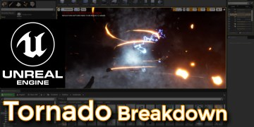 Unreal Engine Tornado Breakdown
