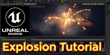 Unreal Engine Explosion Tutorial