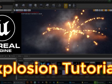 Unreal Engine Explosion Tutorial