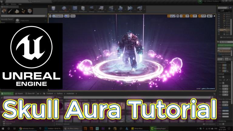 Unreal Engine Skull Aura Tutorial
