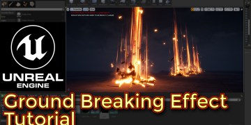 Unreal Engine Ground Breaking Effect Tutorial