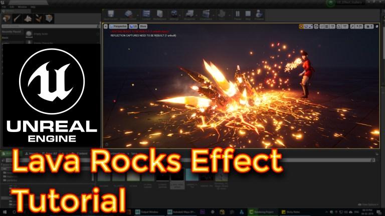 Unreal Engine Lava Rocks Effect Tutorial