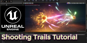 Unreal Engine Shooting Trails Tutorial