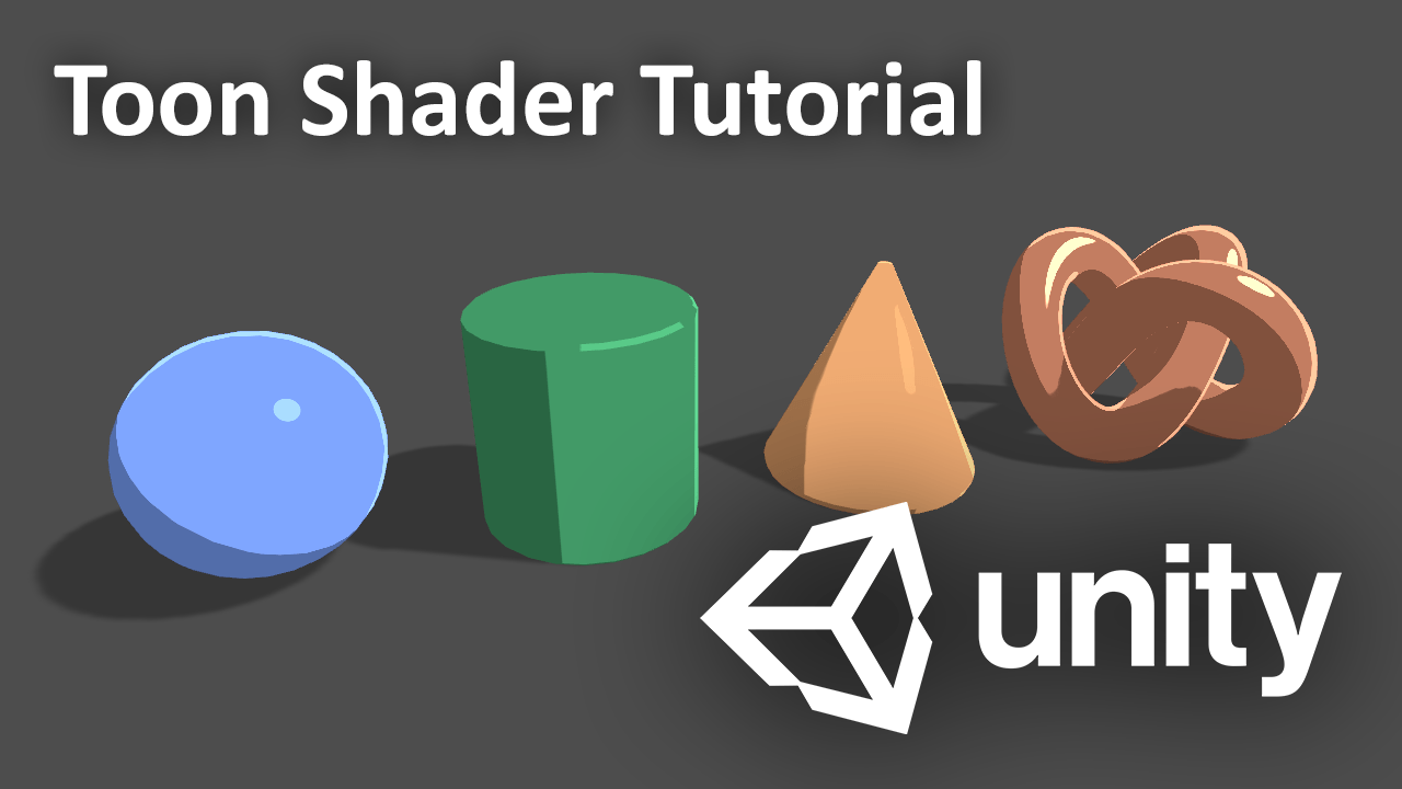 Unity Engine Toon Shader Tutorial | CGHOW