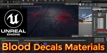 Unreal Engine Blood Decal Materials Tutorial