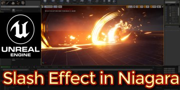 Unreal Engine Slash Effect in Niagara