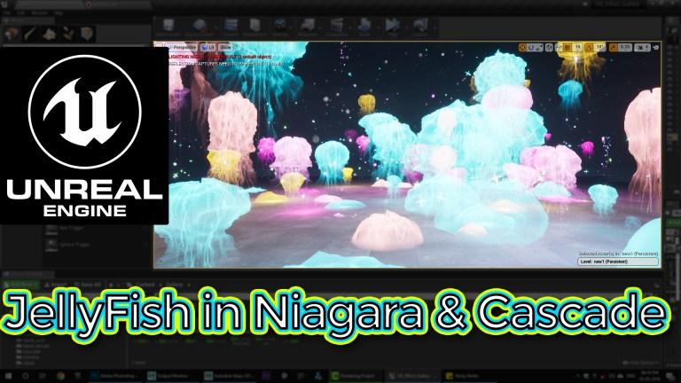 Unreal Engine Jellyfish in Niagara and Cascade Tutorial