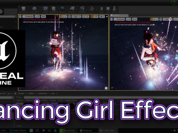 Unreal Engine Dancing Girl Effect Tutorial