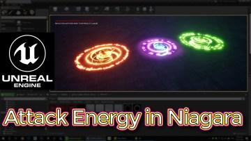 Unreal Engine Attack Energy Effect in Niagara Tutorial