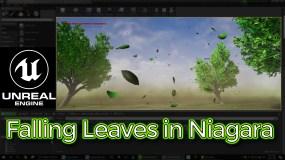 Unreal Engine Falling Leaves in Niagara Tutorial